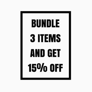 %15 OFF A BUNDLE OF 3 ITEMS !!!!!